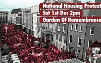IRELAND: National Demonstration On The Housing Crisis